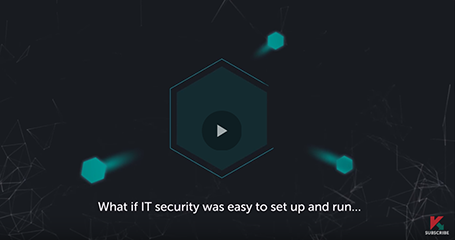 KASPERSKY ENDPOINT SECURITY CLOUD: UP AND RUNNING IN NO TIME